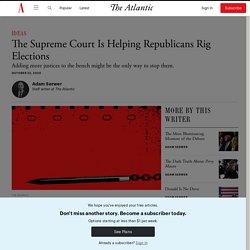 Adam Serwer: Pack the Court, Save the Vote
