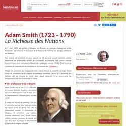 Adam Smith (1723 - 1790) - La Richesse des Nations