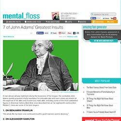 7 of John Adams' Greatest Insults