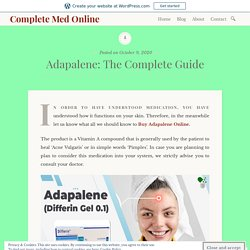 Adapalene: The Complete Guide – Complete Med Online
