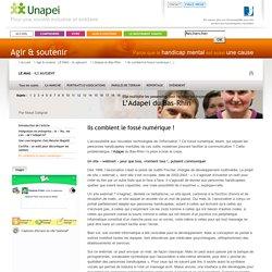 L'Adapei du Bas-Rhin - Ils comblent le fossé numérique !