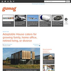 Adaptable House caters for growing family, home office, retired living, or divorce