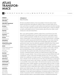 Adaptace / Milan Šimečka / Atlas Transformace