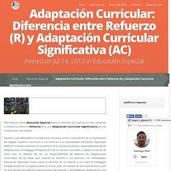 Adaptación Curricular: Diferencia entre Refuerzo (R) y Adaptación Curricular Significativa (AC)