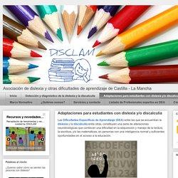 DISCLAM: Adaptaciones para estudiantes con dislexia y/o discalculia