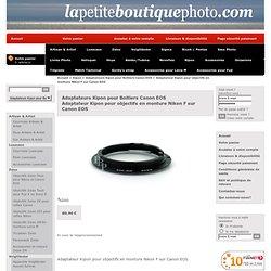 Adaptateur pour objectifs en monture Nikon sur Canon EOS
