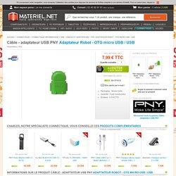 PNY Adaptateur Robot - OTG micro USB / USB - Câble - adaptateur USB - Achat / Vente sur Materiel.net
