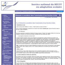 Éléments à considérer dans l'autorisation d'une fonction d'aide