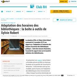 Adaptation des horaires des bibliothèques : la boîte à outils de Sylvie Robert