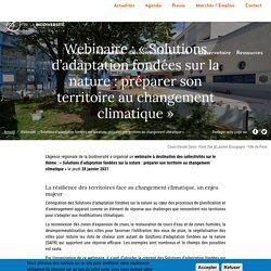 Webinaire : « Solutions d'adaptation fondées sur la nature : préparer son territoire au changement climatique »