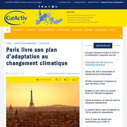 Paris livre son plan d'adaptation au changement climatique