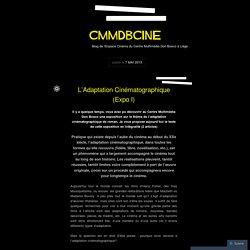 CLAP – L'Adaptation Cinématographique (Expo I)
