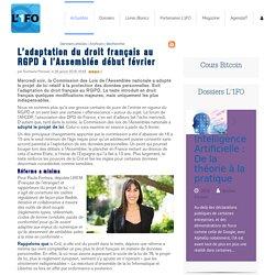 L'adaptation du droit français au RGPD à l'Assemblée début février