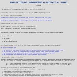 ADAPTATION DE L'ORGANISME AU FROID ET AU CHAUD