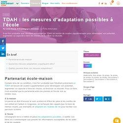 TDAH : les mesures d'adaptation possibles à l'école - Défis particuliers