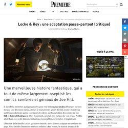 Locke & Key : une adaptation passe-partout (critique)