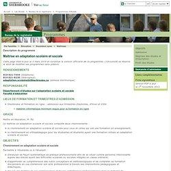 Maîtrise en adaptation scolaire et sociale: Bureau de la registraire - Programmes d'études