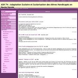 ASH 74 : Adaptation Scolaire et Scolarisation des élèves Handicapés en Haute-Savoie - CLIS ULIS IME