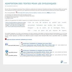 Adaptation des textes pour les dyslexiques - Collège Professeur Marcel DARGENT
