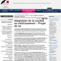 Adaptation de la société au vieillissement - Projet de loi