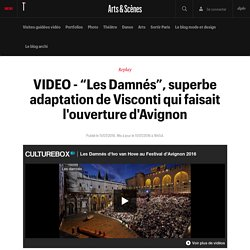 "VIDEO ""Les Damnés"", superbe adaptation de Visconti"