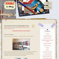 Le Blog de BEDECOLE » Adaptations littéraires en bande dessinée