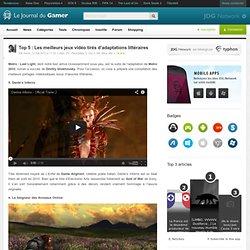 Top 5 : Les meilleurs jeux vidéo tirés d'adaptations littéraires