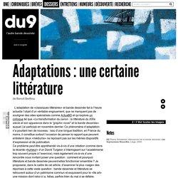 Adaptations: une certaine littérature