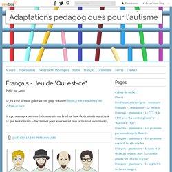 """Français - Jeu de """"Qui est-ce"""" - Adaptations pédagogiques pour l'autisme"""