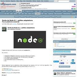Sortie de Node 6.1 : petites adaptations pour la plateforme JavaScript