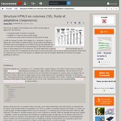 Structure HTML5 en colonnes CSS, fluide et adaptative (responsive) - Trucsweb.com