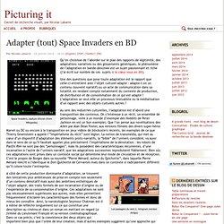 Adapter (tout) Space Invaders en BD