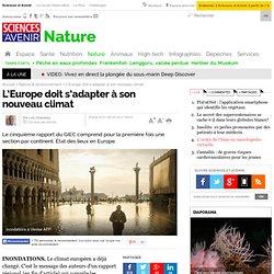 L'Europe doit s'adapter à son nouveau climat