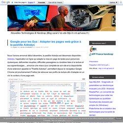 Google pour les Dys : Adapter les pages web grâce à la pastille Aidodys