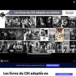 Les livres du CDI adaptés en film by justine.langlet on Genially