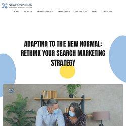 Adapting to COVID19: Rethink Your Marketing Strategy - Neuronimbus