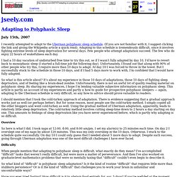 Adapting to Polyphasic Sleep by jseely.com