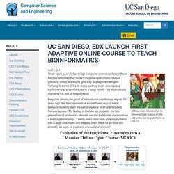 UC San Diego, edX Launch First Adaptive Online Course to Teach Bioinformatics