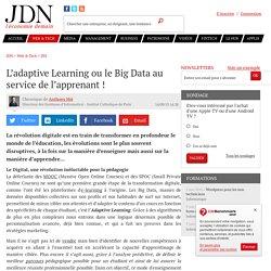 L'adaptive Learning ou le Big Data au service de l'apprenant !