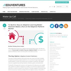 To Build or Buy an Adaptive Learning Model: Realizeit Makes a Run at the Adaptive Platform Market