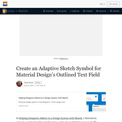 Create an Adaptive Sketch Symbol for Material Design's Outlined Text Field