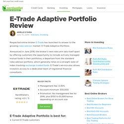 E-Trade Adaptive Portfolio Review - NerdWallet