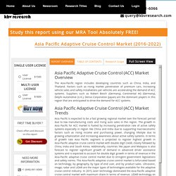Asia Pacific Adaptive Cruise Control Market (2016-2022) - Market Research Report & Analytics Tool - KBV Research