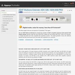 ADAT Multicore Extender ADX-32B / ADX-64B-PRO