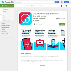 Adblock Browser: Block ads, browse faster – Apps on Google Play