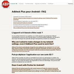 Adblock Plus pour Android - FAQ