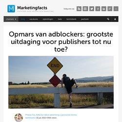 Opmars van adblockers: grootste uitdaging voor publishers tot nu toe?