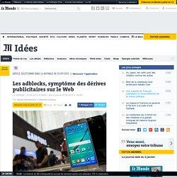 Les adblocks, symptôme des dérives publicitaires sur le Web