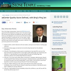 adCenter Quality Score Defined, with Bing's Ping Jen