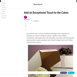 Add an Exceptional Touch to the Cakes